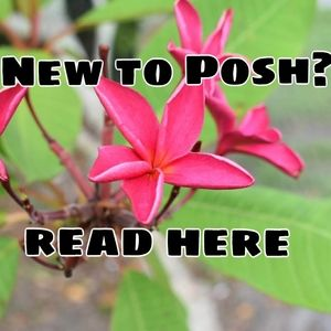 TIPS FOR POSH NEWBIES